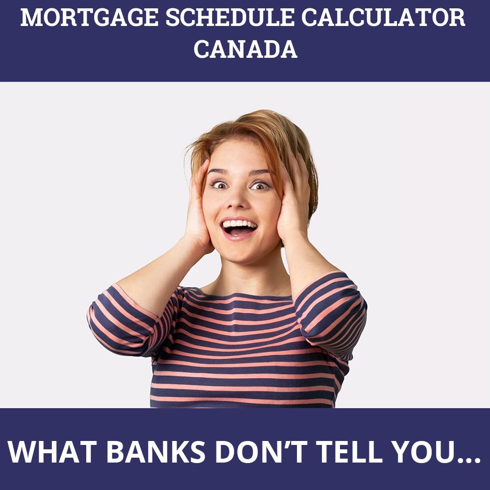 Mortgage Schedule Calculator Canada