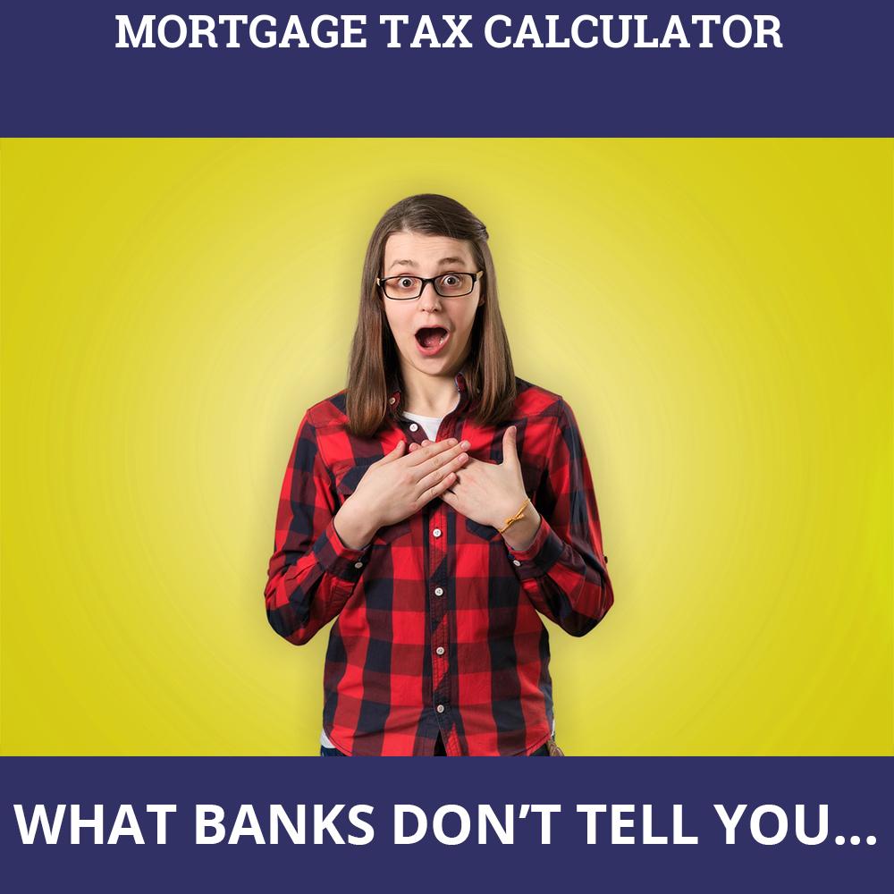 Mortgage Tax Calculator