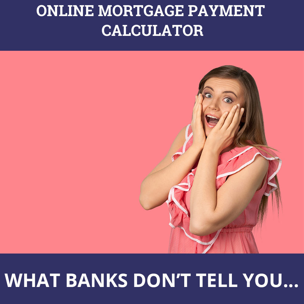 Online Mortgage Payment Calculator