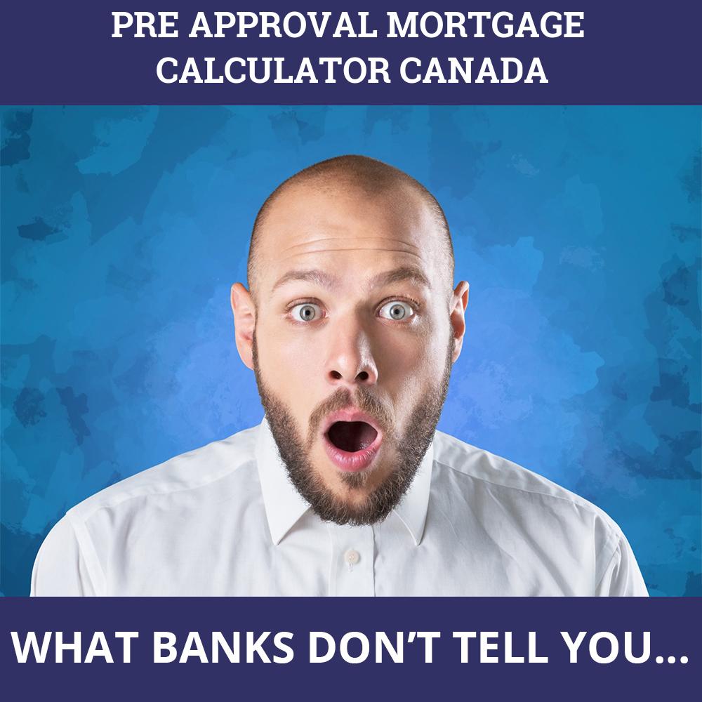 Pre Approval Mortgage Calculator Canada
