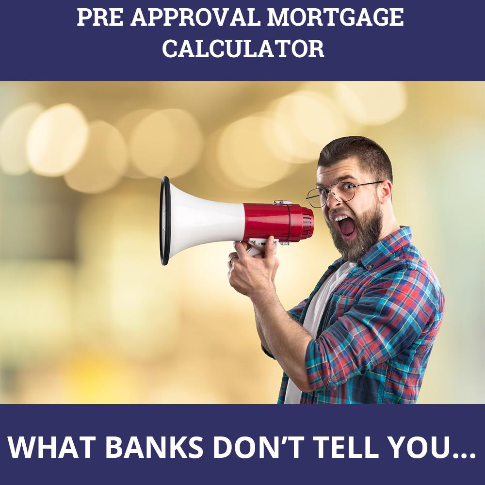 Pre Approval Mortgage Calculator