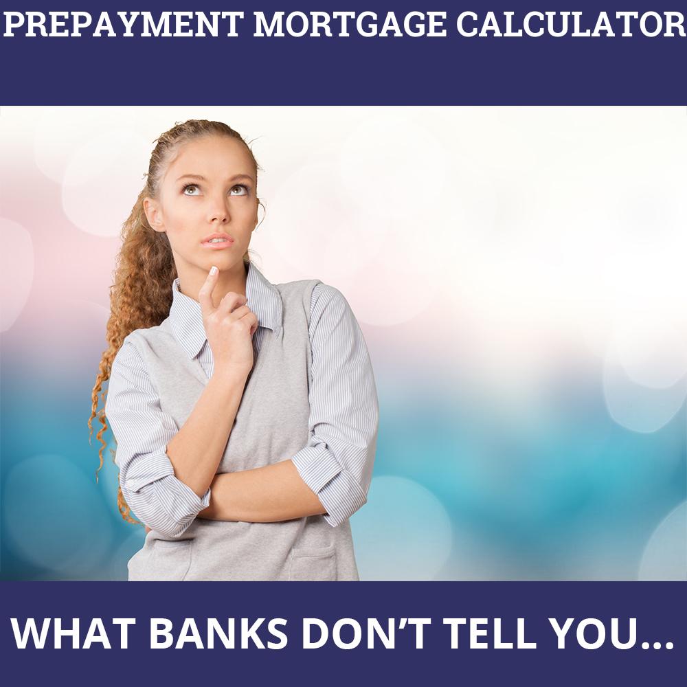 Prepayment Mortgage Calculator