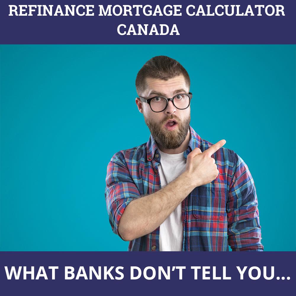Refinance Mortgage Calculator Canada