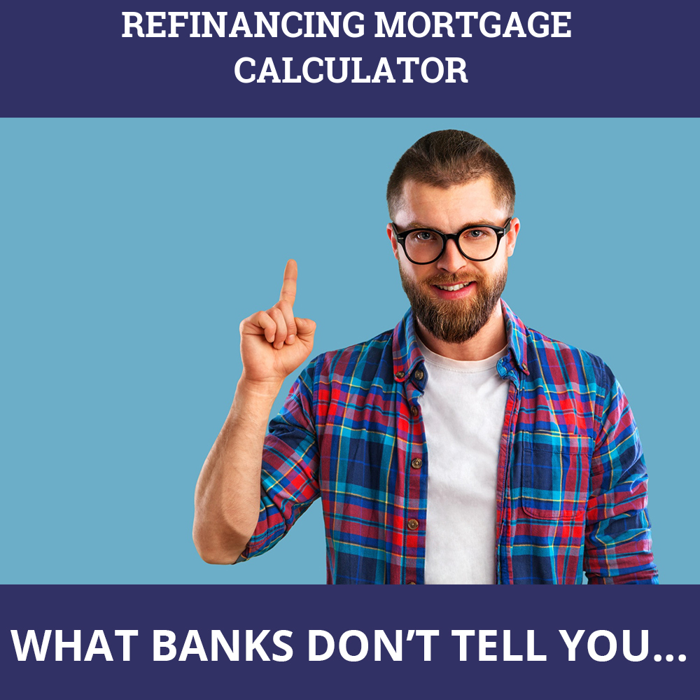 Refinancing Mortgage Calculator