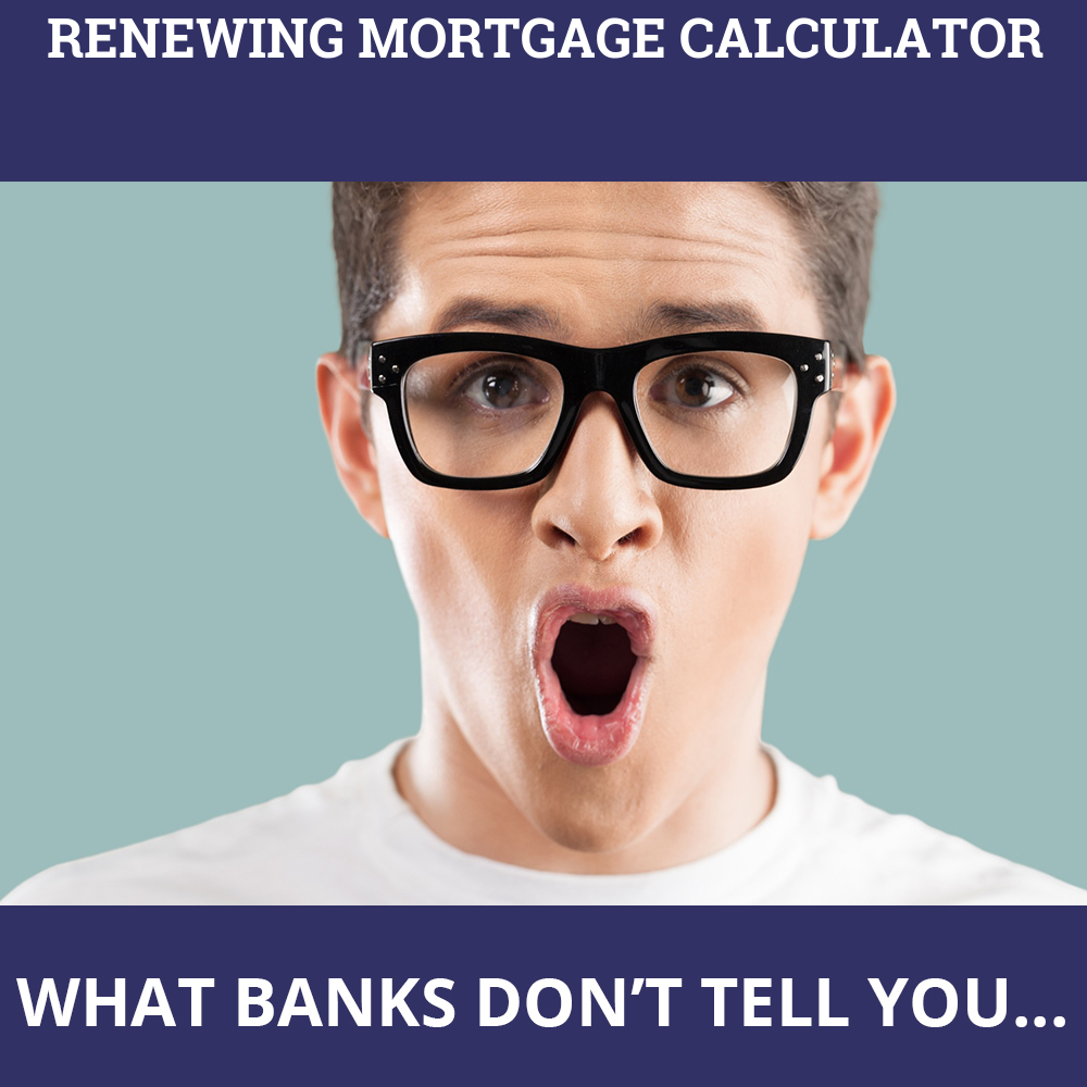 Renewing Mortgage Calculator
