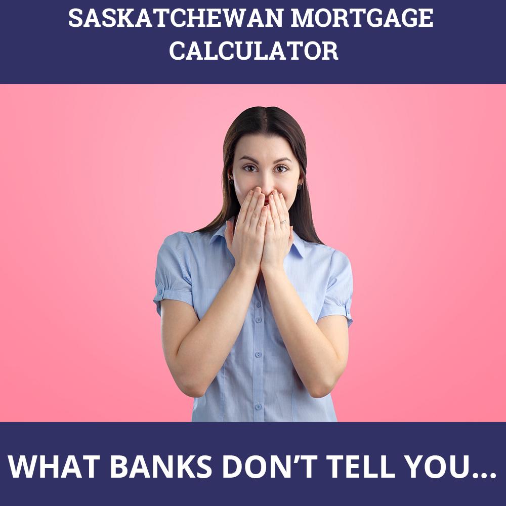 Saskatchewan Mortgage Calculator