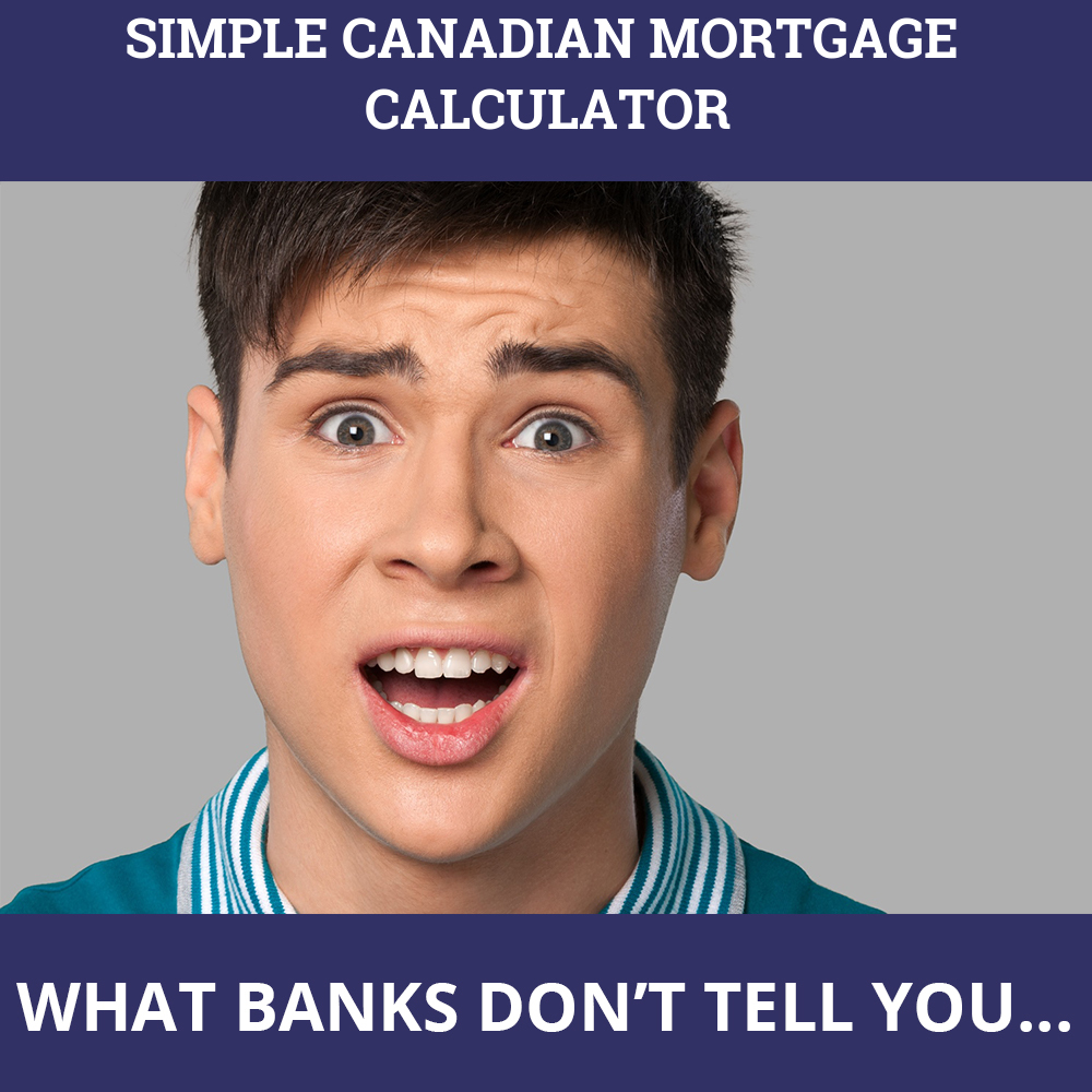 Simple Canadian Mortgage Calculator