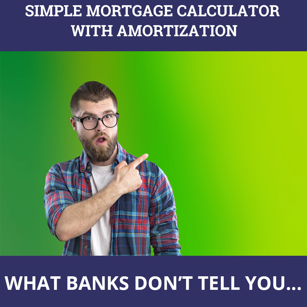Simple Mortgage Calculator With Amortization