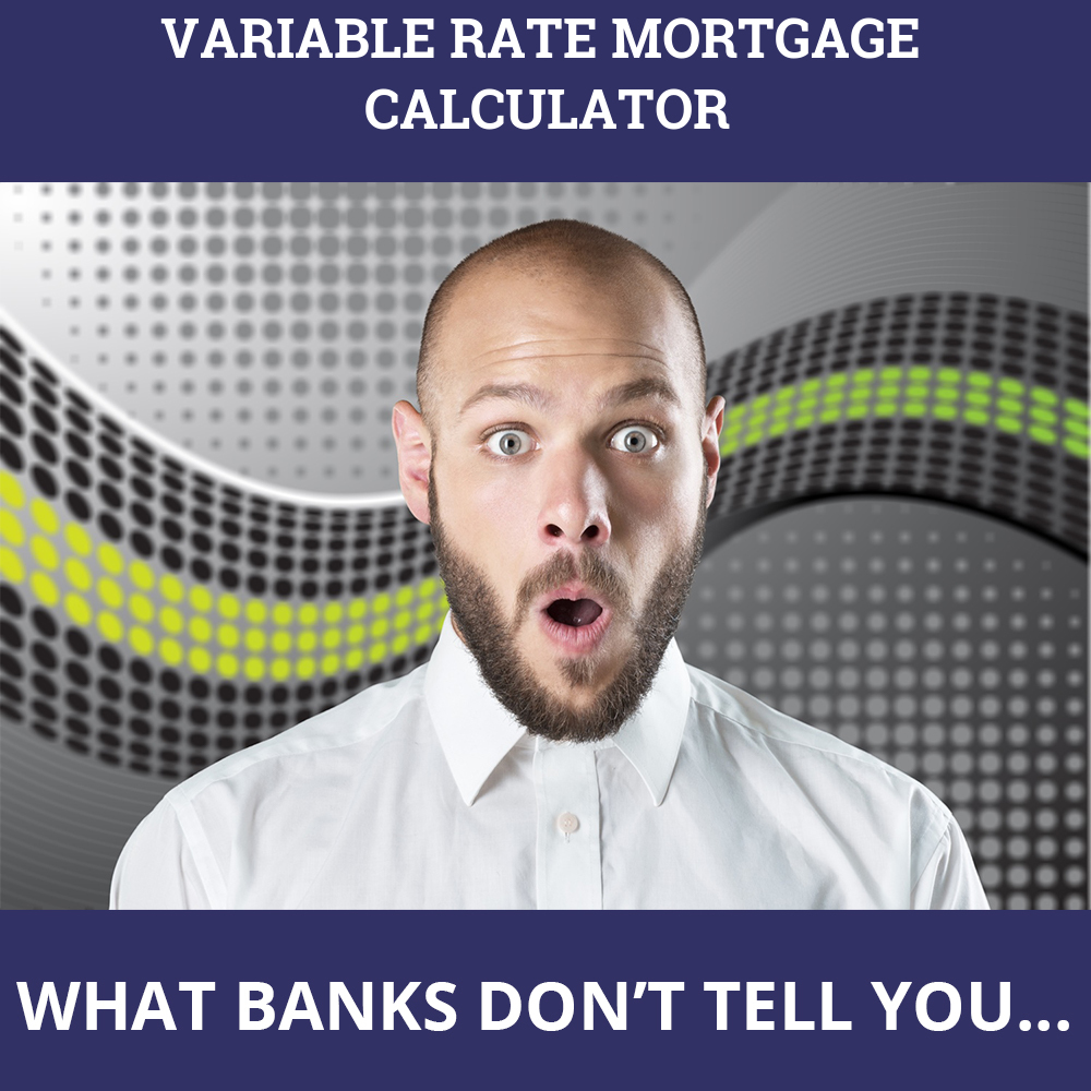 Variable Rate Mortgage Calculator