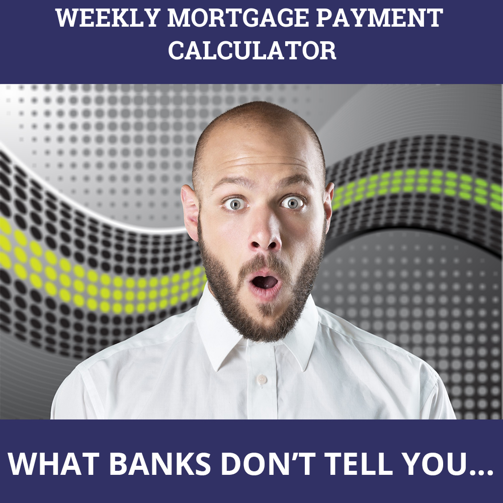 Weekly Mortgage Payment Calculator