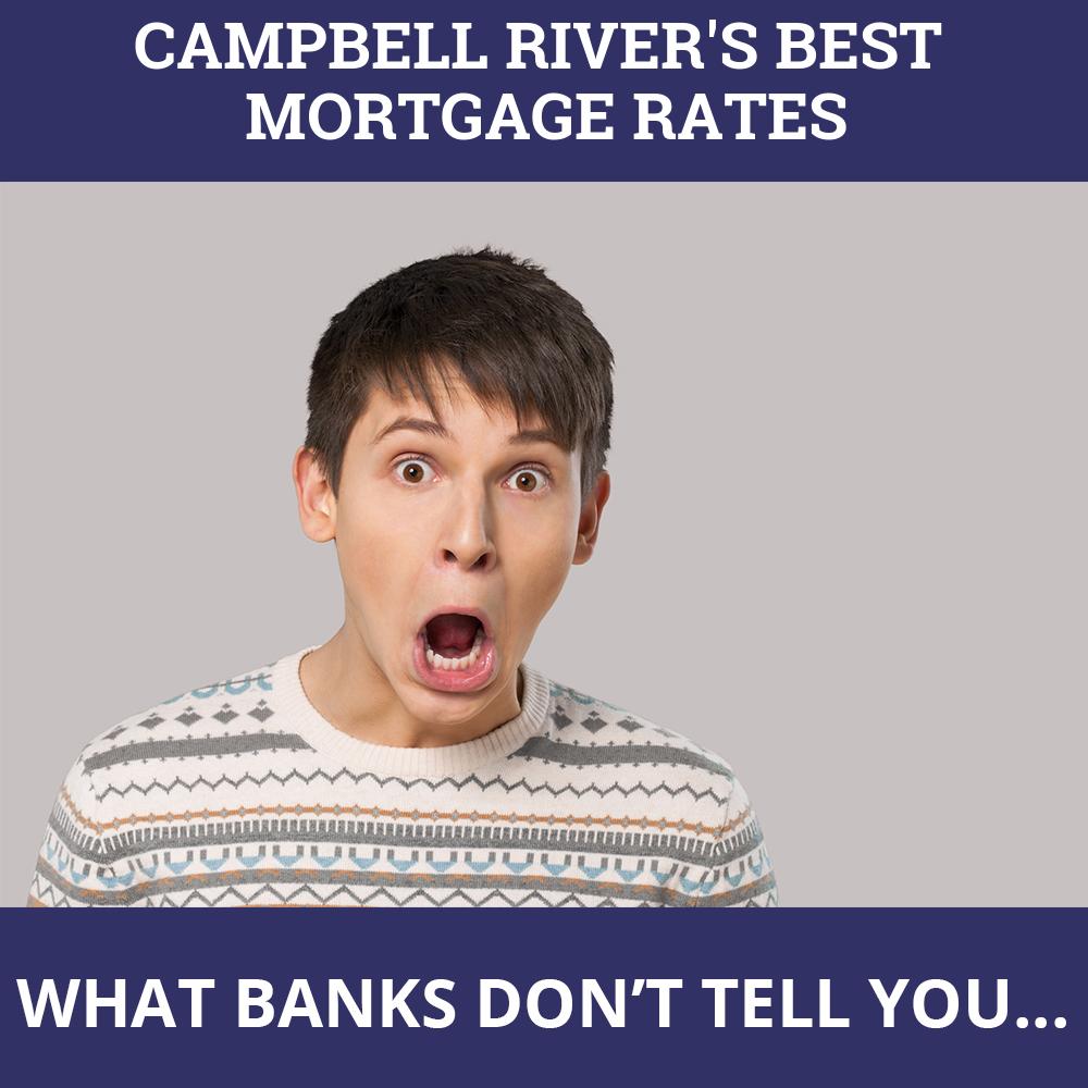 Mortgage Rates Campbell River BC