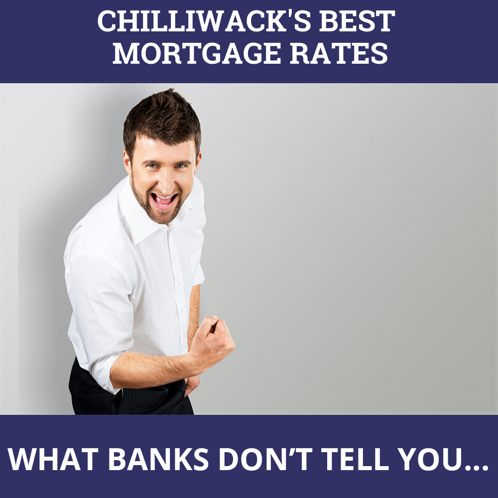 Mortgage Rates Chilliwack BC