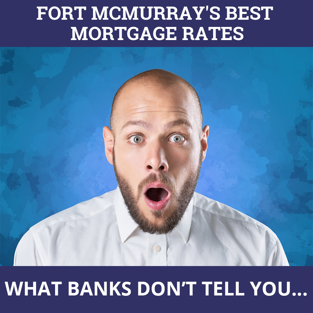 Mortgage Rates Fort McMurray AB