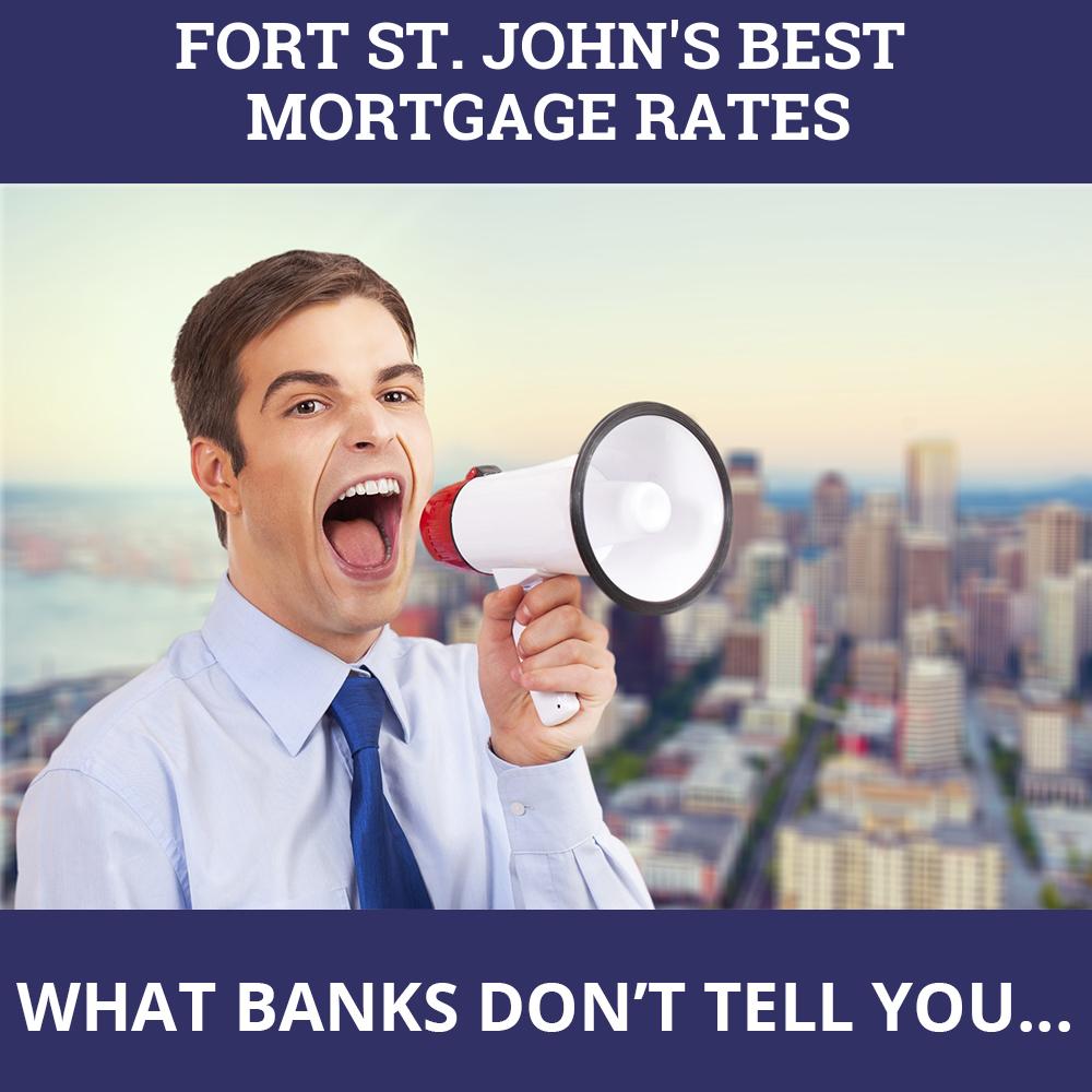 Mortgage Rates Fort St. John BC
