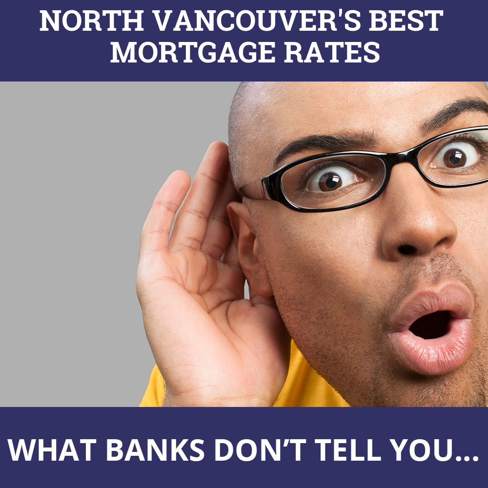 Mortgage Rates North Vancouver BC
