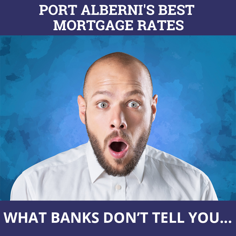 Mortgage Rates Port Alberni BC