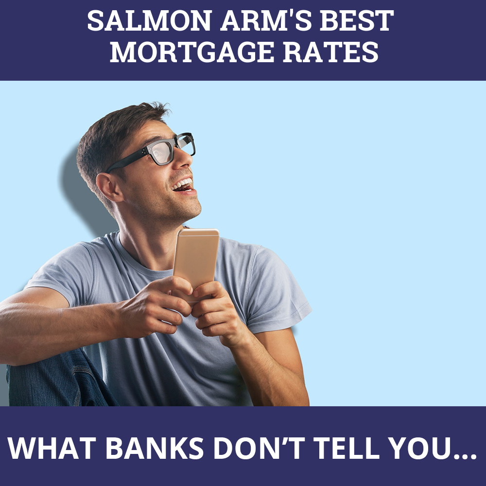 Mortgage Rates Salmon Arm BC