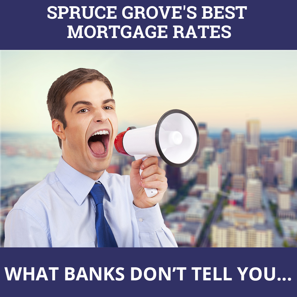 Mortgage Rates Spruce Grove AB